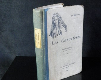The characters of LA BRUYÈRE. sixteenth Edition J. de Gigord 1927 editor in Paris