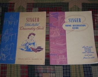 Singer Sewing Machine Co. Instructional Books...1940's Singer Home Decoration Guide...1940's Singer Illustrated Dressmaking Guide...