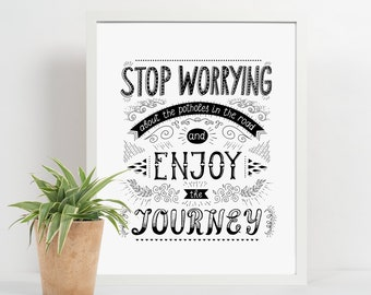Stop Worrying and Enjoy the Journey Travel Word Quote Childs Print Printable Art Digital 8x10 11x14 Digital Print Printable Decor Instant