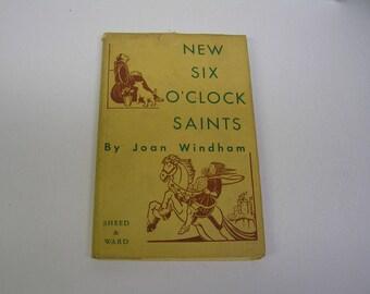 1945 New Six O'clock Saints Windham Houselander Catholic Stories