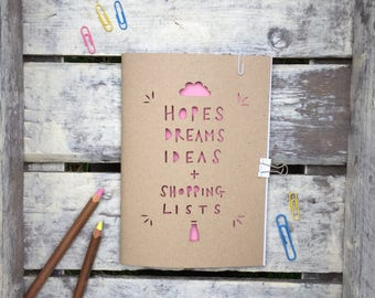 Fun A5 papercut notebook, hopes dreams and ideas sketchbook, journal, blank white pages, stationary addicts, doodle pad, notebook gift