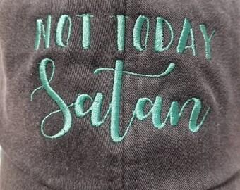 Not today Satan baseball hat