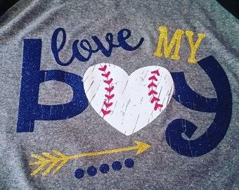 Love my Baseball Boy Shirt, Baseball Shirt, Baseball Mom Shirt, Baseball Mom Tank, Woman's Baseball Shirt, Baseball Mom Gift, Mom Shirt