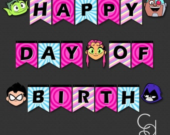 Happy Birthday Banner. Happy Day of Birth Banner. Teen Titans Go. Teen Titans. Birthday Banner. Birthday Decor. Party Decor.