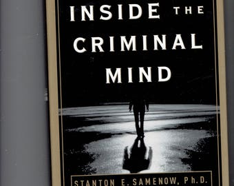 1984 inside the criminal mind by stanton e samenow,ph.d signed by author