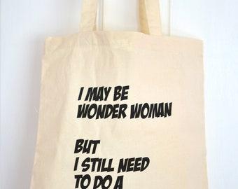 Tote Bag - Wonder Woman / Cotton Reusable Shopping Bag / Typography / Shoulder Bag