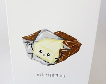 A6 Greetings Card - You're My Butter Half