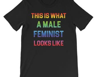 Men's Feminist Shirt - Male Feminist T Shirt - Gender Equality T Shirt - Social Justice - Equal Rights - Feminism Gift - Activist Shirt