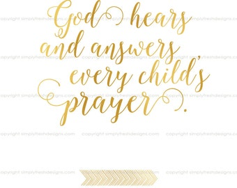 God Hears and Answers Prayer