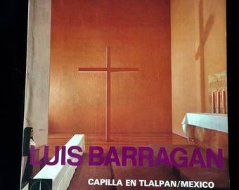 Luis Barragan Capilla En Tlalpan / Mexico Raul Ferrera Softcover Text in Spanish & English