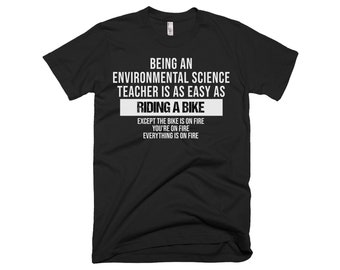 Environmental Science Teacher Shirt - Environmental Science Teacher Tee - Gift For Environmental Science Teachers - Environmental Gifts