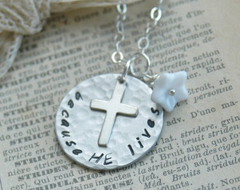 Hand Stamped Sterling Silver Necklace With Cross Charm - Because He Lives - By Inspired Jewelry Designs