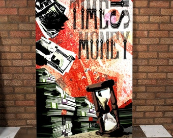 Time Is Money Spray Painted Canvas - Dollars - Pounds - Money - Canvas Painting - Time - Spray Painting - Street Art Canvas - Clocks - Money