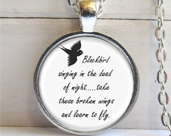 Blackbird Singing In The Dead Of Night Pendant - Song Lyrics Art Jewelry
