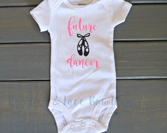 Future Dancer Bodysuit, Ballerina Bodysuit, Baby Shower Gift, Future Ballerina, Cute Baby Clothing