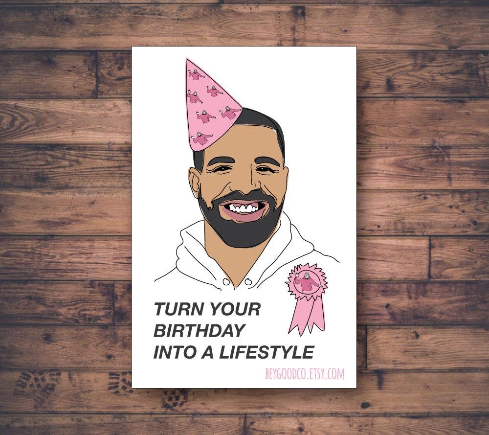 Drake birthday card printable turn your birthday into a zoom bookmarktalkfo Gallery