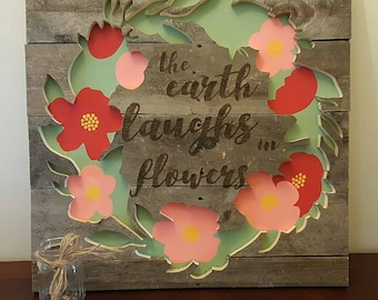 The Earth Laughs in Flowers Pallet Art