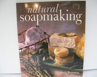 Natural Soapmaking, book  by Marie Browning