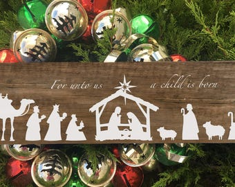 For Unto Us a Child is Born | Hand-painted Sign | Farmhouse Sign | Rustic Sign | Nativity Sign | Christmas Sign