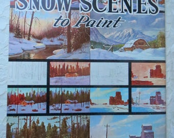 Vintage So You Want Snow Scenes To Paint A Walter Foster Art Instruction Book