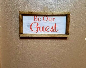 Be Our Guest - Framed Sign - Wood Sign - Be Our Guest Sign - Guest Room Decor - Living Room Decor - Guest Room Sign - Bedroom Decor