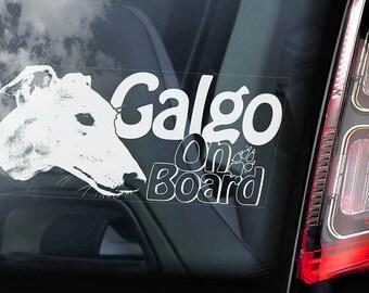 Galgo on Board - Car Window Sticker - Español Dog Spanish Greyhound Espanol Sign Decal -V01