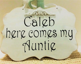 Wedding Sign Here Comes My Auntie Wood White Shabby Chic Custom Personalized Ring Bearer Aisle Photo Prop