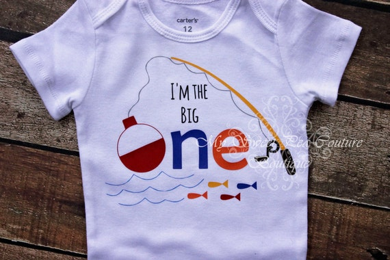 I 39 m the big one first birthday outfit fishing 1st for Fishing first birthday