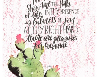 Show Me the Path of Life, Cactus blooms watercolor, Psalm 16:11, 8x10 painting, pink and green artwork, Encouraging art, Christian prints,