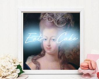 Marie Antoinette print, Marie Antoinette art, Marie Antoinette decor, Eat Cake print, Neon print, French painting, Wall decor, Gift for her