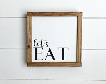 Let's Eat Sign, Kitchen Sign, Farmhouse Kitchen Decor, Farmhouse Signs