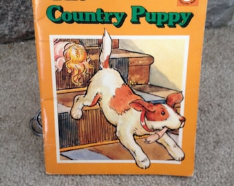 The Country Puppy -  Vintage Children's Book 1960's - Happytime Books