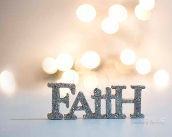 Faith Photo Word Art, Typography Print, Inspirational Bokeh Photography, Neutral Serene Cream Tan Silver Gray Dreamy Holiday Lights Wall Art