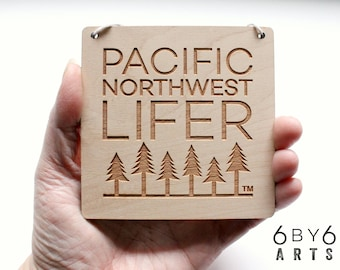 Pacific Northwest Lifer™ Wood Sign Wall Art | PNW Love | Gifts From Home | Pacific Northwest Gifts | Cascadia Pride |