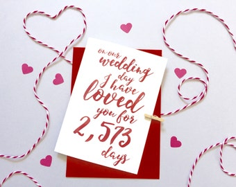 Wedding Days I've Loved You Calligraphy Card – Personalised Wedding Card – Card for fiancé – wedding card for wife - card for husband to be