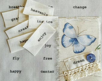 Words on fabric, hand printed inspirational words, labels