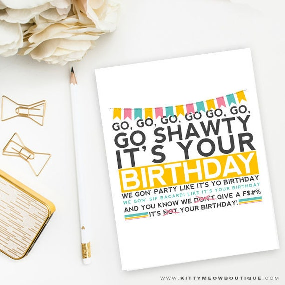 Funny Rap Birthday Card 50 Cent Song Go Shawty Its Your