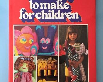 Soft Toys To Make For Children, hardback, 1975