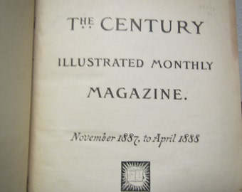 antique  Vol. XIII, November 1887 to April 1888 THE CENTURY Illustrated Monthly Magazine in Hardcover book