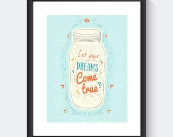"Printable Wall Art ""Let Your Dreams Come True"" 8 x 10"