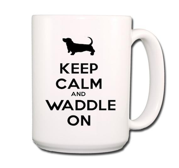 Basset Hound Keep Calm and Waddle On Large 15 oz Ceramic Coffee Mug
