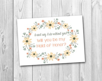 Will you be my maid of honor, bridal party invite, instant download, floral wedding