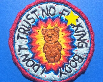 Trust No F#@king Body Embroidered Patch