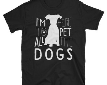 Dogs, pet all the dogs, pet,