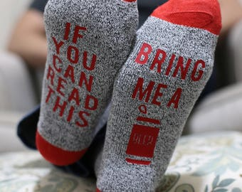 Quote Socks: If you can read this bring me a beer