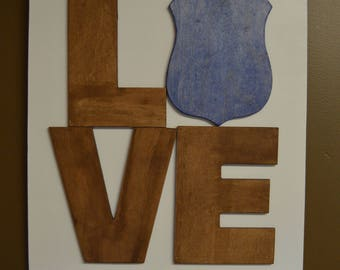 Police Love Sign / Wooden Sign / Police Badge / Policeman / Policewoman / Police Officer / Law Enforcement / Police Gift / Home Decoration