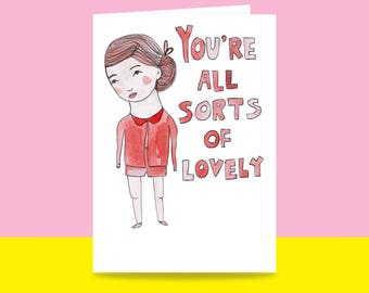 Greeting Card - You're All Sorts Of Lovely {FEMALE VERSION} | Valentine's Day Card | Romantic Card