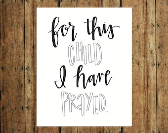 For This Child I Have Prayed | Digital Print | Calligraphy | Black & White