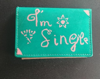 "Women's Luxury Leather Wallet Turquoise/ Pink ""Im Single"""