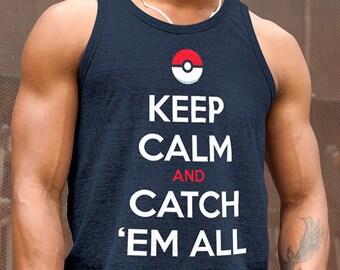 Pokemon Go Tank Top. Pokeball Shirt Keep Calm and Catch Em All Pokeball Gym Shirt. Pokemon Fathers Day, Birthday Shirt. Pokemon Gift for Him